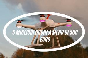 migliori-Droni-a-meno-di-500-euro