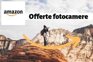 Offerte fotocamere su Amazon:settimana della fotografia